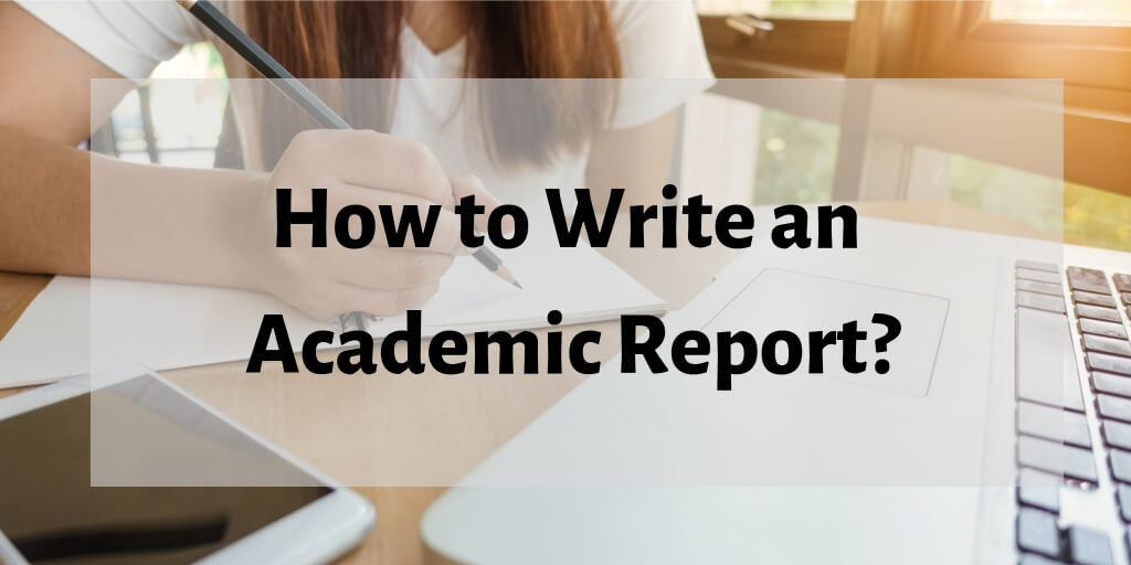 Writing Academic Report